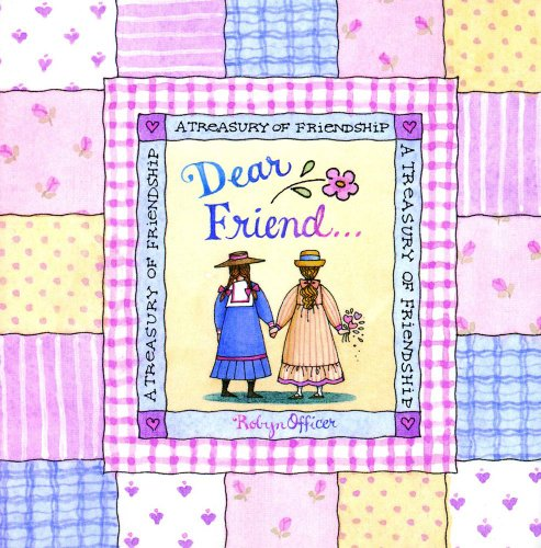 9780740722127: Dear Friend: A Treasury Of Friendship