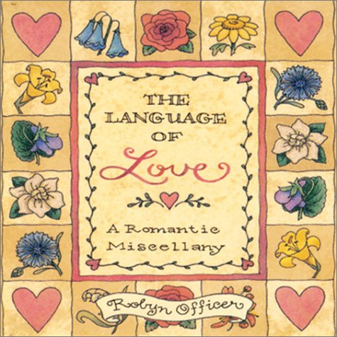 9780740722165: The Language of Love : A Romantic Miscellany