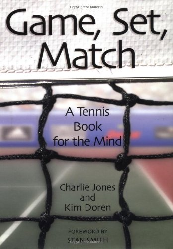 9780740722196: Game, Set, Match A Tennis Book For The Mind