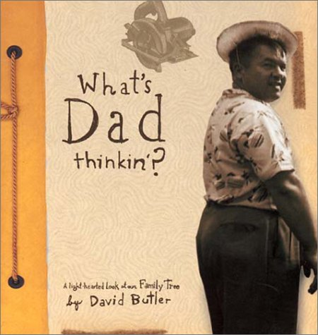 What's Dad Thinkin? A lighthearted look at our Family Tree: MQ Publications, Butler, David