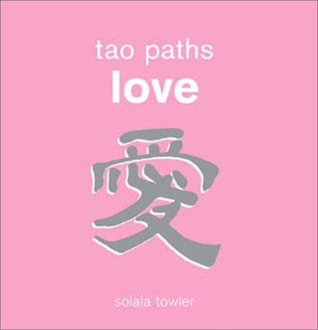 9780740722974: Tao Paths To Love