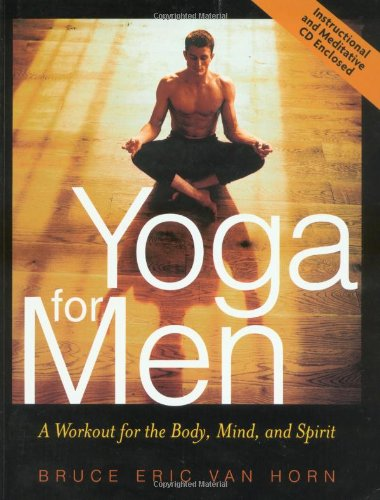 Yoga For Men Workout For Body Mind Spirit: Horn, Bruce Van