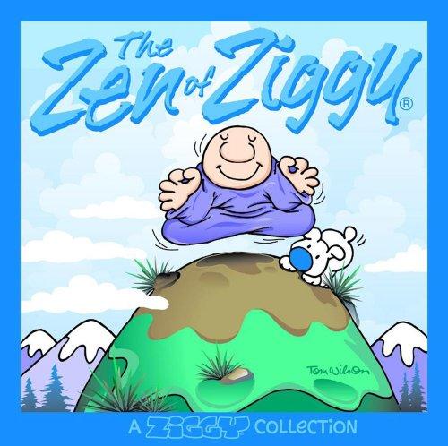 The Zen of Ziggy: Wilson, Tom
