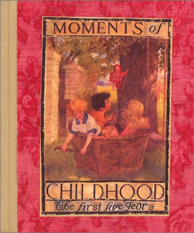 9780740723520: Moments of Childhood: A Journal for the First Five Years