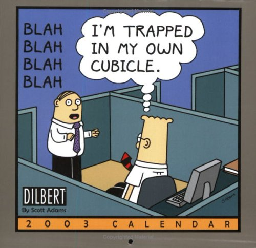 9780740724756: I'm Trapped in My Own Cubicle Dilbert 2003 Calendar