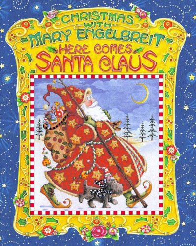 9780740725388: Christmas With Mary Engelbreit : Here Comes Santa Claus
