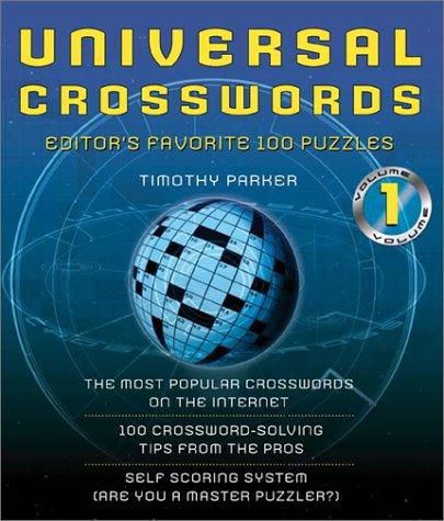 Universal Crosswords Volume 1 Editors' Favorite: Parker, Timothy E