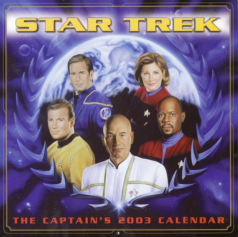 9780740725999: Star Trek the Captains 2003 Calendar