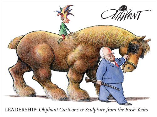 9780740726743: Leadership: Oliphant Cartoons & Sculpture from the Bush Years