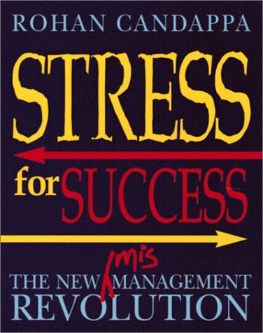 9780740726897: Stress for Success: The New Management Revolution