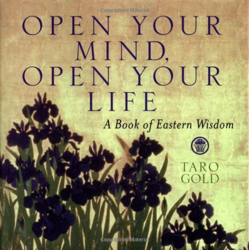 9780740727108: Open Your Mind, Open Your Life: A Book of Eastern Wisdom (Large Second Volume)