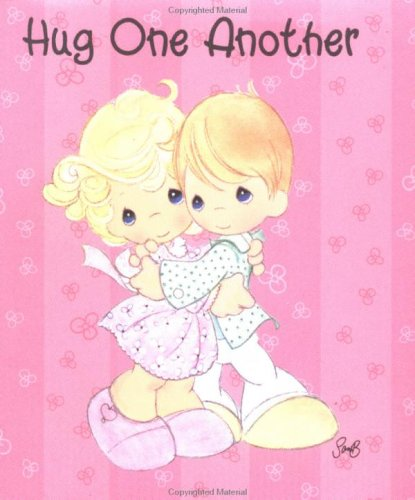 Hug One Another (Precious Moments Little Books): Kindred, Teresa Bell