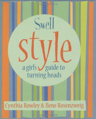 9780740727450: Swell Style: A Girl's Guide to Turning Heads (Swell Little Books)