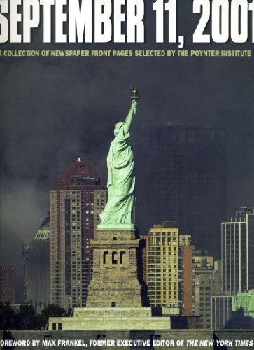 9780740730498: September 11, 2001: A Collection of Newspaper Front Pages Selected by the Poynter Institute