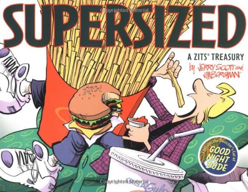 Zits Supersized: A Zits Treasury