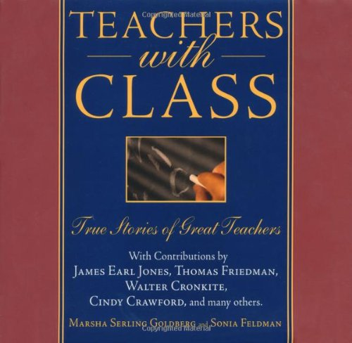 9780740733239: Teachers With Class... True Stories Of Great Teachers
