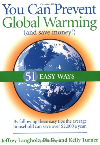 9780740733277: You Can Prevent Global Warming (and Save Money!): 51 Easy Ways