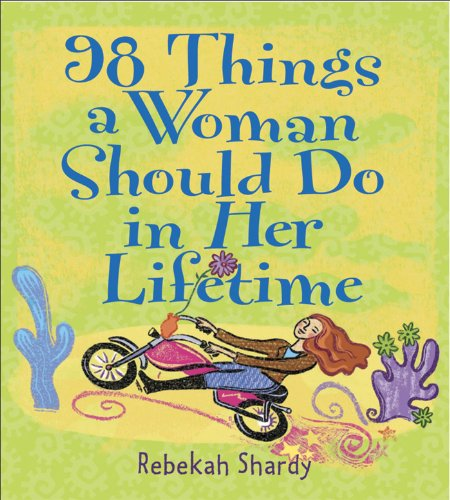 9780740733383: 98 Things A Woman Should Do In Her Lifetime
