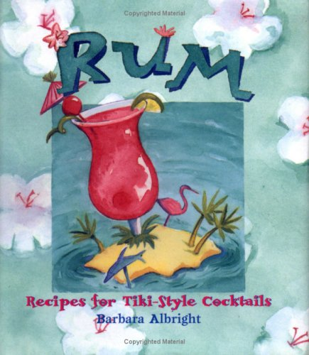 9780740733451: Rum: Recipes for Tiki-Style Cocktails