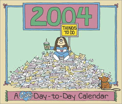 9780740736476: Cathy 2004 Day-To-Day Calendar