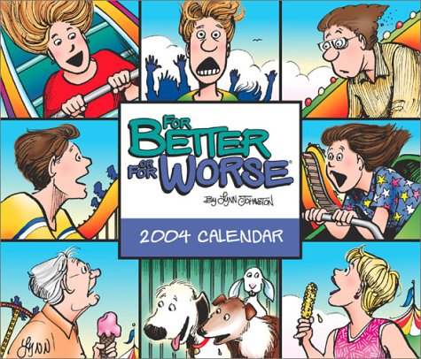 9780740736599: For Better or For Worse 2004 Day-To-Day Calendar