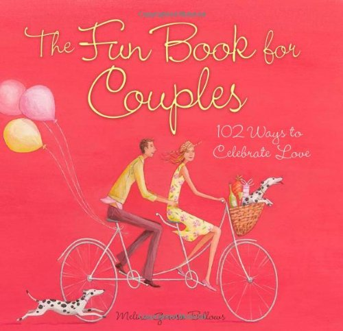9780740738371: The Fun Book for Couples: 102 Ways to Celebrate Love