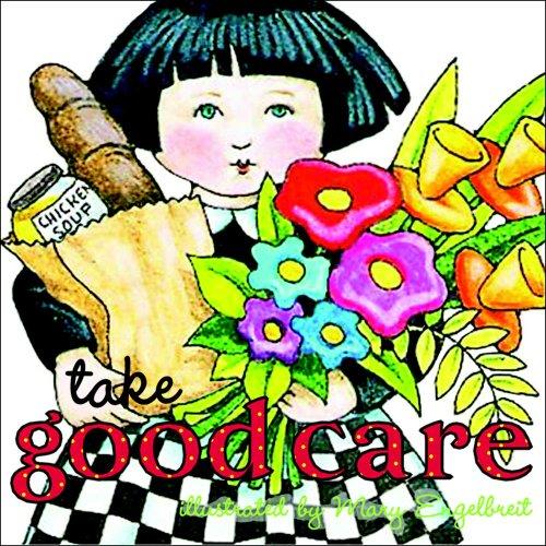 9780740739064: Take Good Care