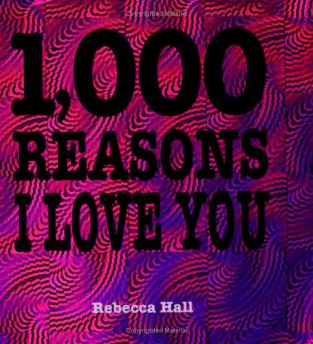 1,000 Reasons I Love You: MQ Publications