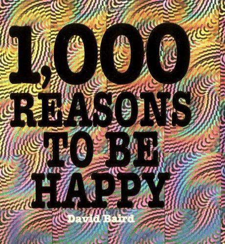 1,000 Reasons To Be Happy: David Baird