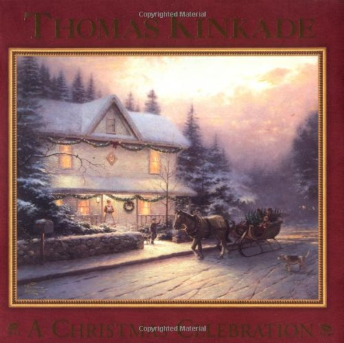 Christmas Celebration: Kinkade, Thomas