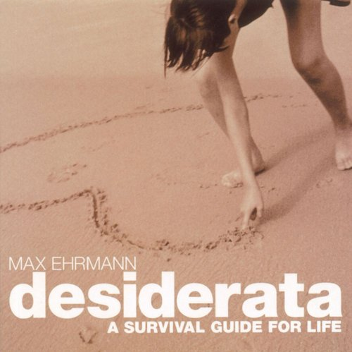 9780740740015: Desiderata: A Survival Guide for Life