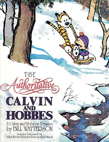 9780740740527: The Authoritative Calvin and Hobbes: A Calvin and Hobbes Treasury