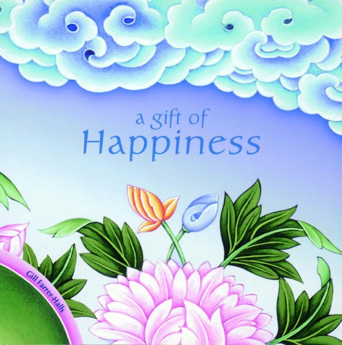 A Gift of Happiness: Farrer-Halls, Gill, MQ Publications