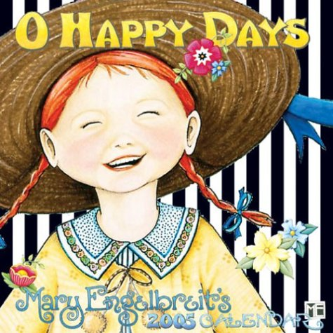 O Happy Days: 2005 Mini Wall Calendar (9780740740671) by Mary Engelbreit