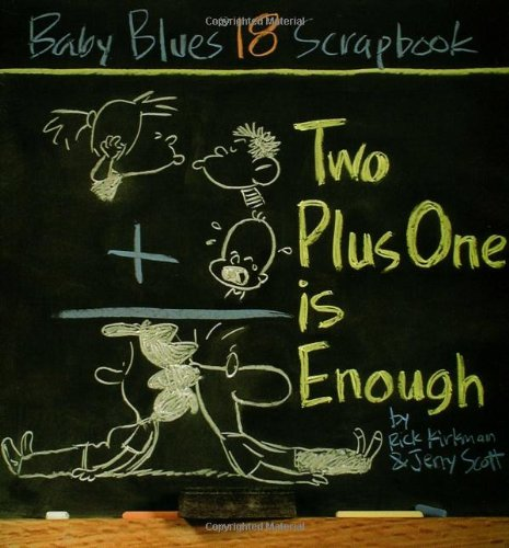 9780740741401: Two Plus One Is Enough: Baby Blues Scrapbook #18