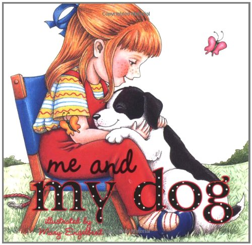 Me and My Dog (9780740741494) by Mary Engelbreit