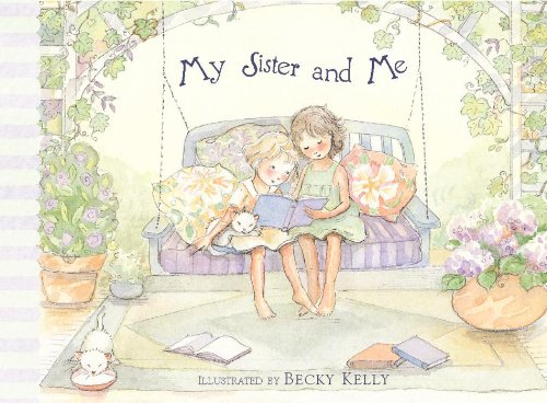 My Sister and Me (0740741527) by Becky Kelly