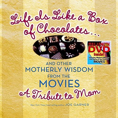 Life Is Like a Box of Chocolates.and: Garner, Joe