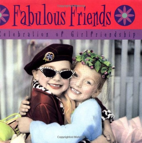 9780740741821: Fabulous Friends: A Celebration of Girlfriendship
