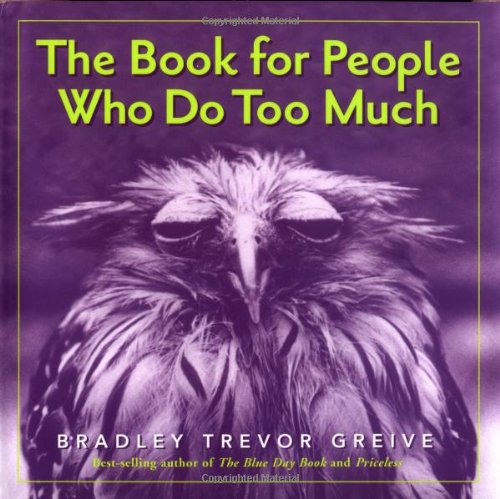 9780740741838: The Book For People Who Do Too Much