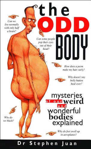 9780740741883: The Odd Body: Mysteries of Our Weird and Wonderful Bodies Explained