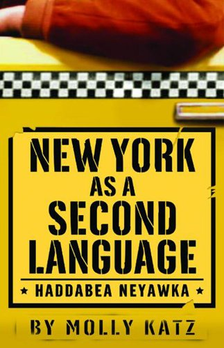 9780740741890: New York as a Second Language: Haddabea Neyawka