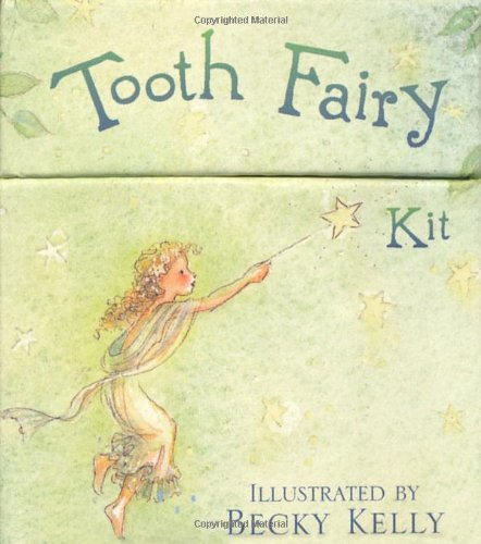 Tooth Fairy Kit (0740742582) by Becky Kelly
