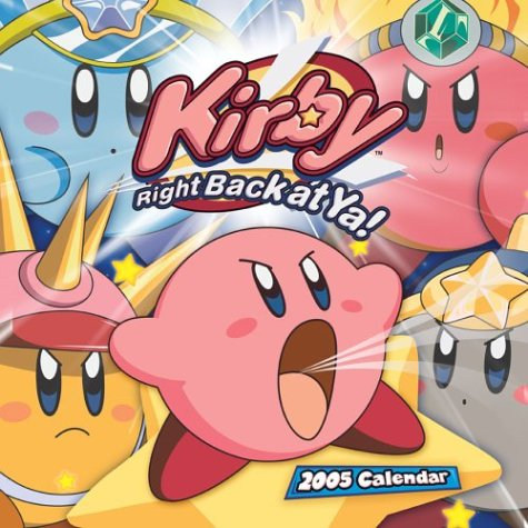 9780740743320: Kirby Right Back at Ya! 2005 Calendar