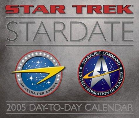 9780740744532: Star Trek Stardate 2005 Calendar (Star Trek (Calendars))