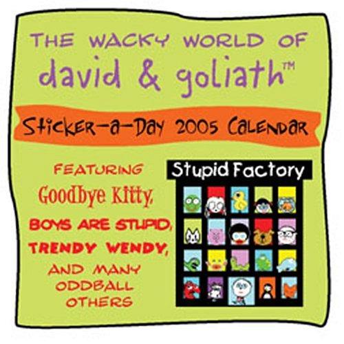 9780740745478: David & Goliath: 2005 Sticker Calendar with Sticker (Sticker-A-Day Calendars)