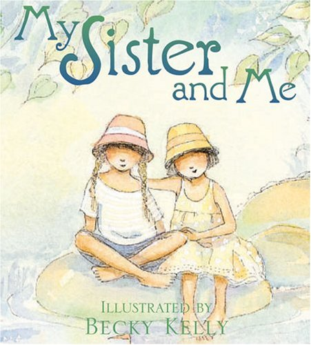 My Sister and Me Kit (Boxed Kits) (0740746545) by Kelly, Becky
