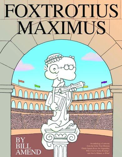 9780740746611: Foxtrotius Maximus: A Foxtrot Treasury