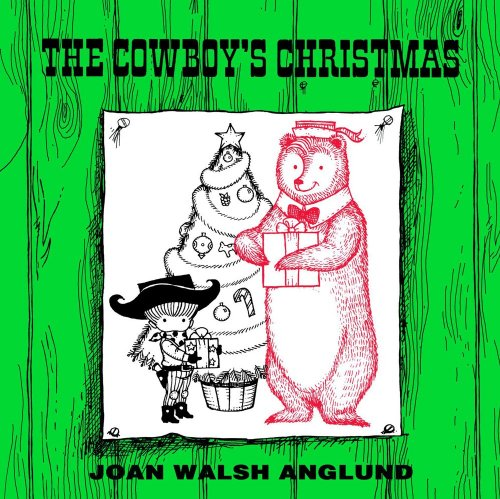 The Cowboy's Christmas: Anglund, Joan Walsh