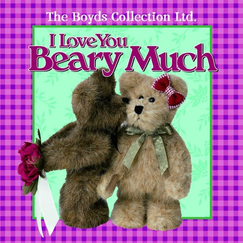 9780740746826: I Love You Beary Much
